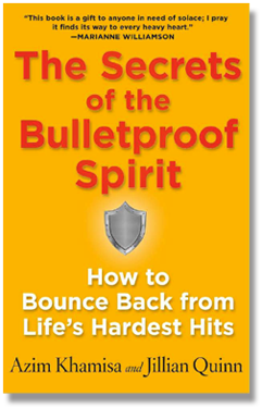 Secrets of the Bulletproof Spirit